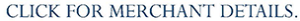 Click for Merchant Details